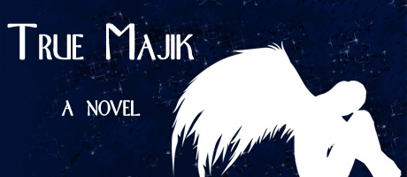 True Majik - A Novel