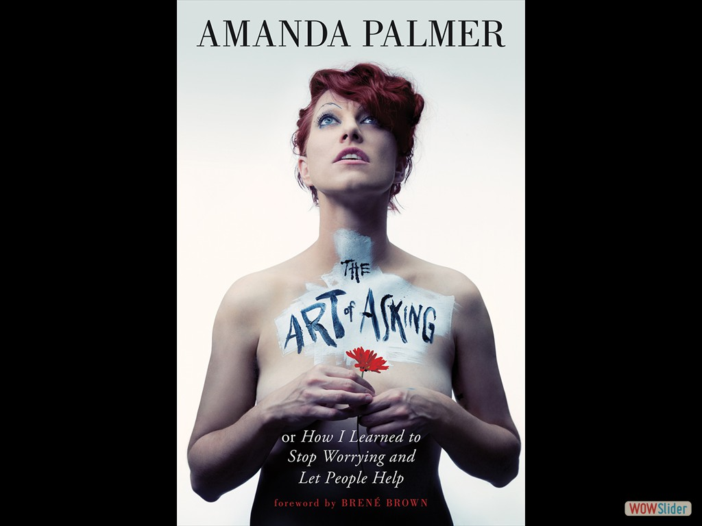 the_art_of_asking_by_amanda_palmer